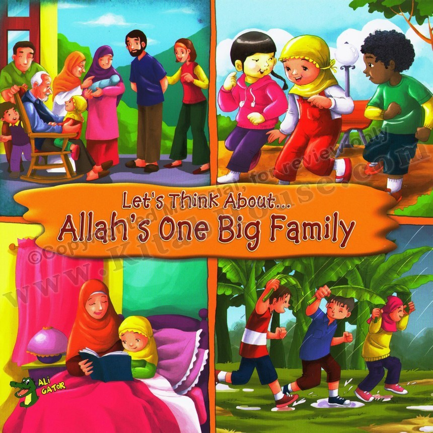 Let's Think About Allah's One Big Family