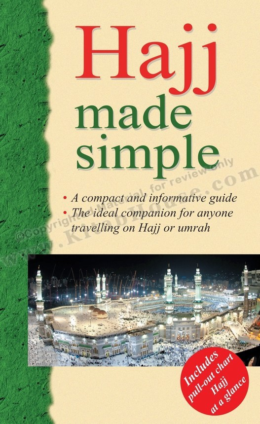 Hajj Made Simple (Includes Pull-out Chart, Hajj at a Glance)