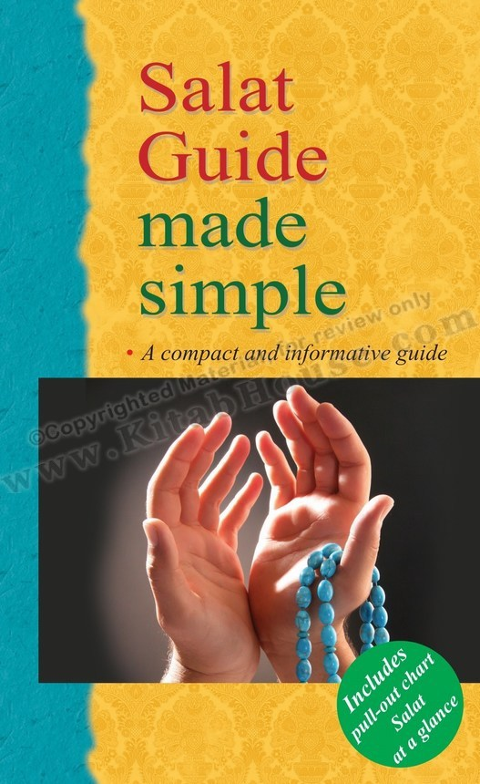 Salat Guide Made Simple (Includes Pull-out Chart, Salat at a Glance)