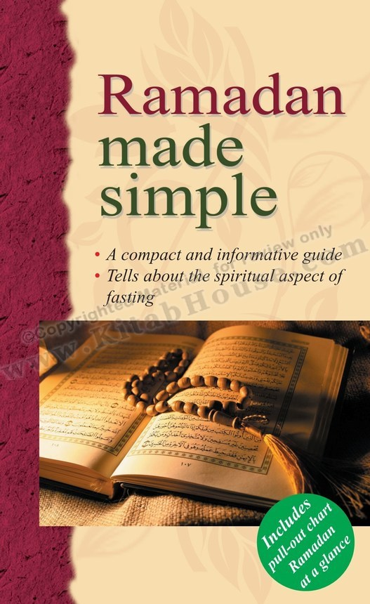 Ramadan Made Simple (Includes Pull-out Chart, Ramadan at a Glance)