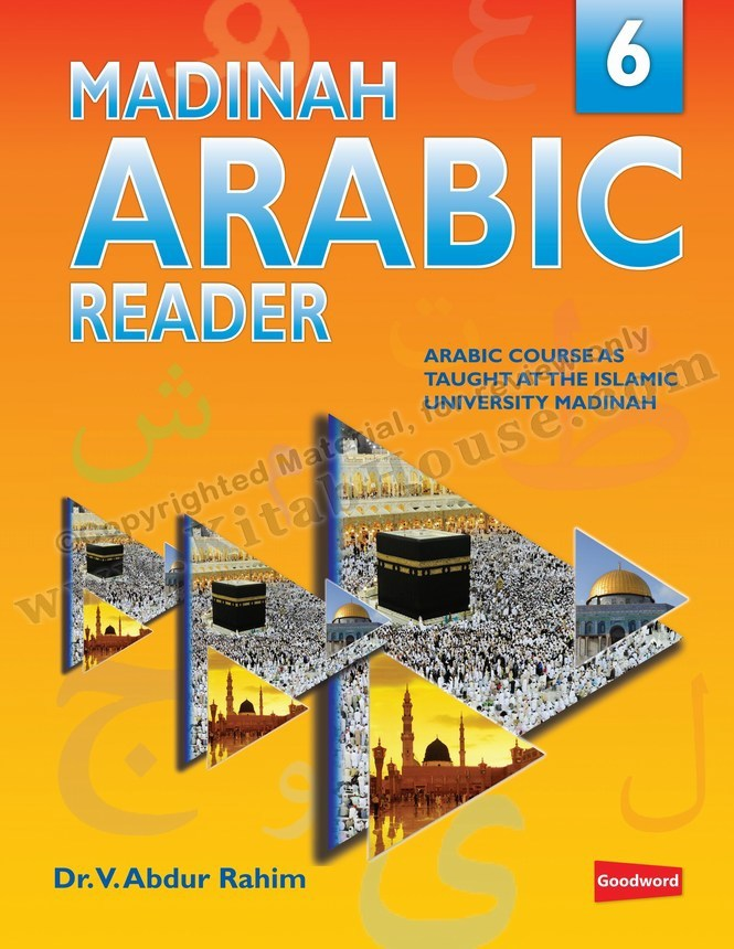 Madinah Arabic Reader, Book 6 of 7 (Children's Series)