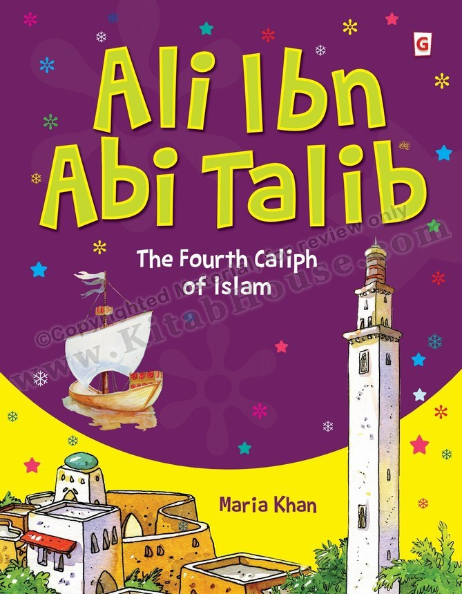 Ali Ibn Abi Talib (RA): The Fourth Caliph of Islam