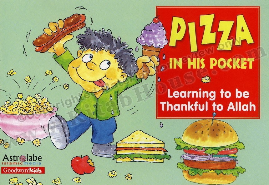 Pizza in His Pocket: Learning to be Thankful to Allah (PB)