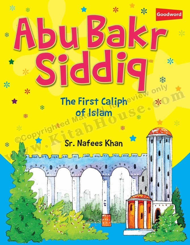 Abu Bakr Siddiq (RA): The First Caliph of Islam