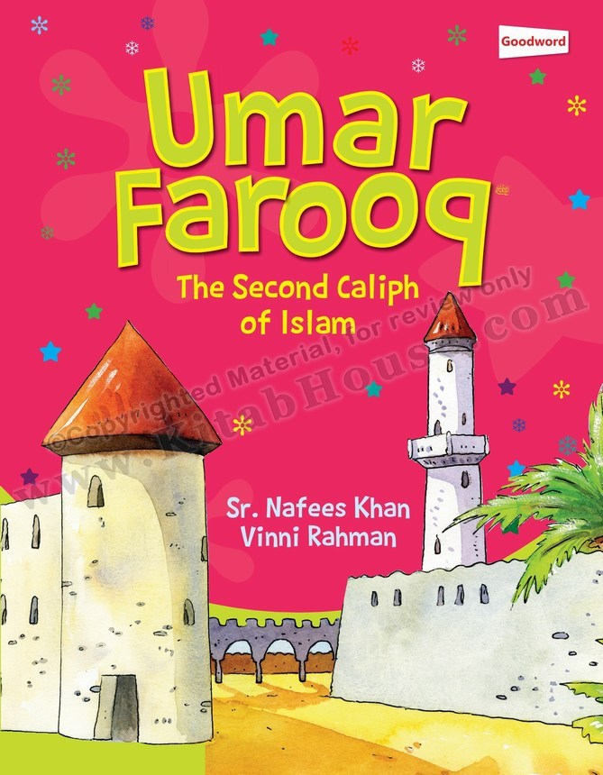 Umar Farooq (RA): The Second Caliph of Islam