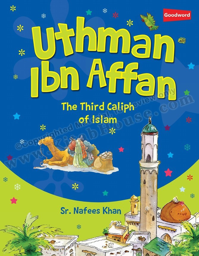 Uthman Ibn Affan (RA): The Third Caliph of Islam
