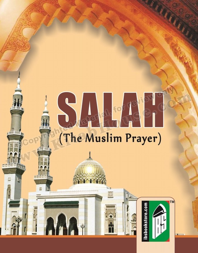 Salah, The Muslim Prayer (Pocket Size)