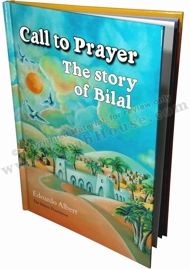 Call to Prayer: The Story of Bilal (رضی الله عنه)