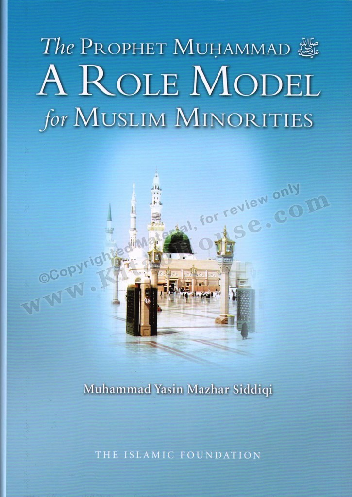Prophet Muhammad - A Role Model for Muslim Minorities (HB)