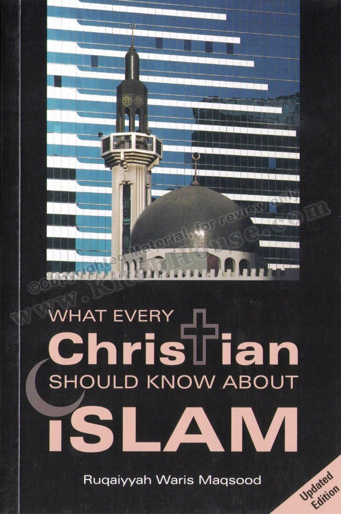 What Every Christian Should Know About Islam (New Revised Edition)