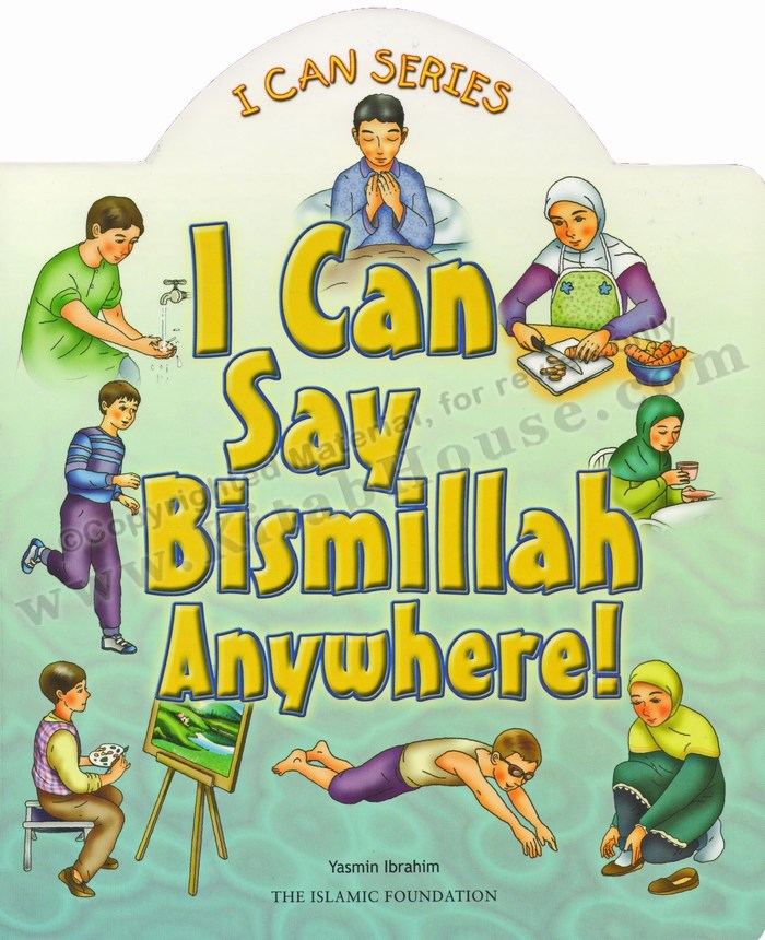 I Can Say Bismillah Anywhere! (Board Book)