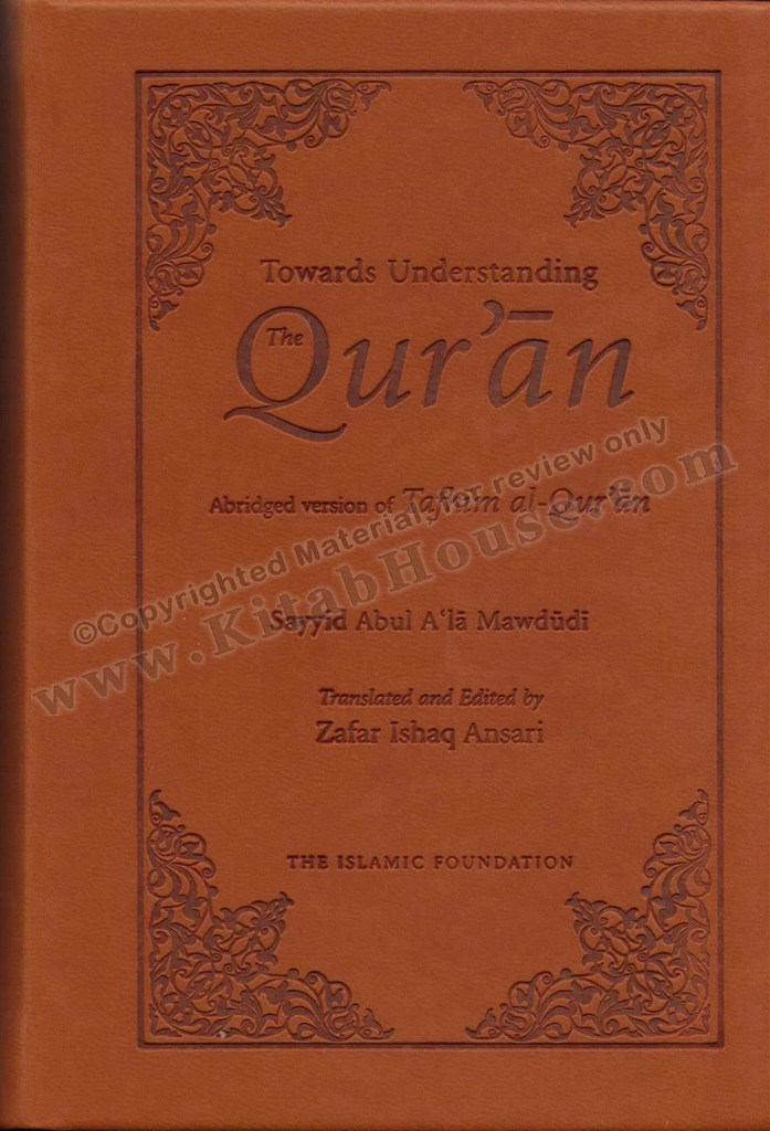 Towards Understanding the Quran (Abridged Version - Pocket Size)