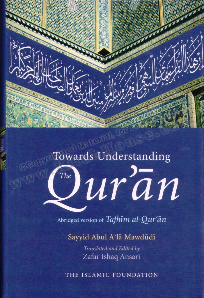 Towards Understanding the Quran (Abridged Version)