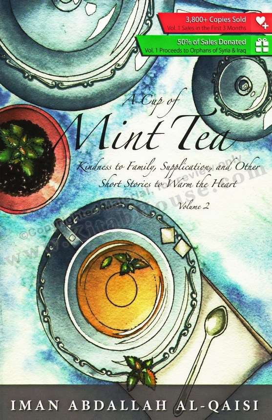 A Cup of Mint Tea, Vol 2 (Short Stories to Warm the Heart)