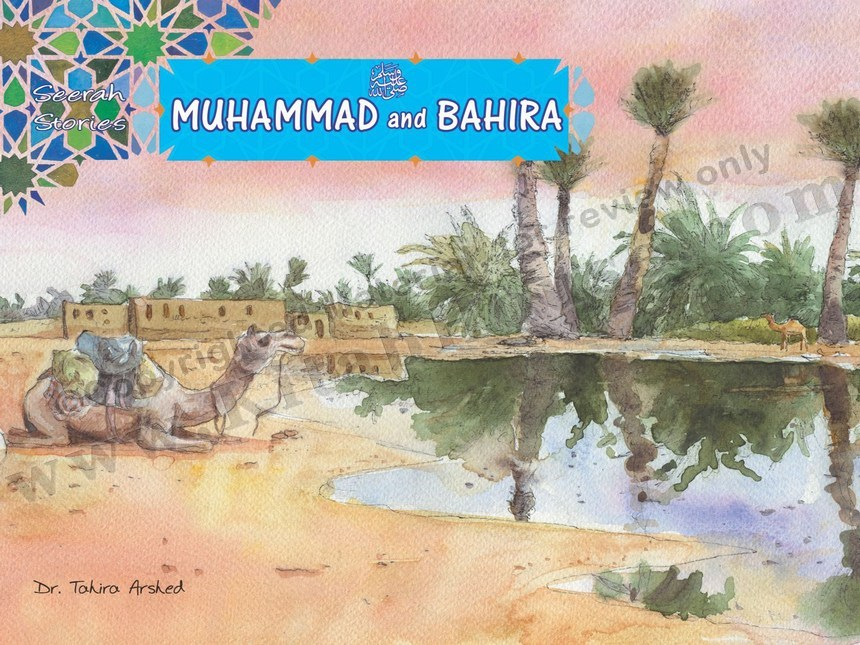 Muhammad (SAW) and Bahira (Seerah Stories for Children)