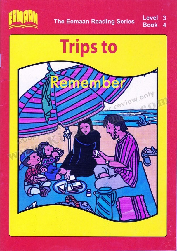 Eemaan Reading Series, Level 3, Book 4 - Trips to Remember