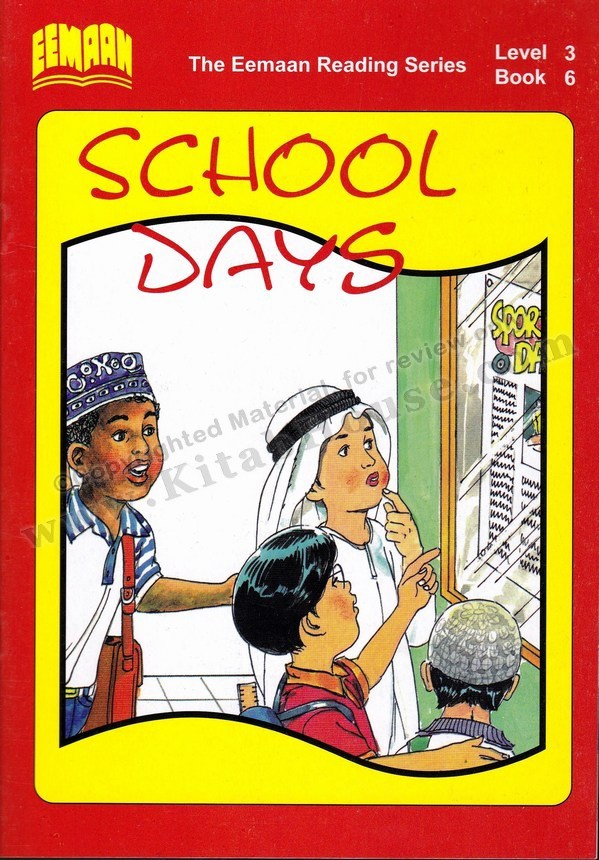 Eemaan Reading Series, Level 3, Book 6 - School Days