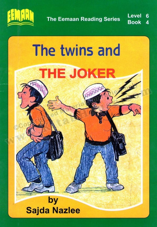 Eemaan Reading Series, Level 6 Book 4 - The twins and The Joker