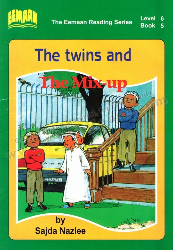 Eemaan Reading Series, Level 6 Book 5 - The twins and The Mix-up