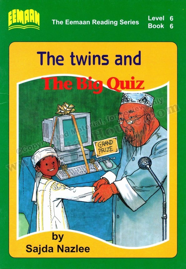 Eemaan Reading Series, Level 6 Book 6 - The twins and The Big Quiz