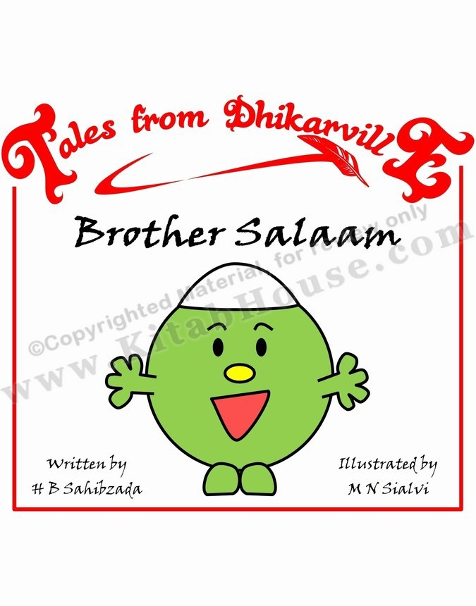 Brother Salaam - Meet the Brothers of Dhikarville