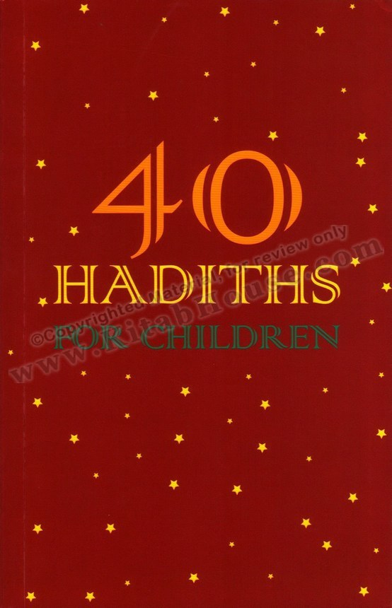 40 Hadith For Children