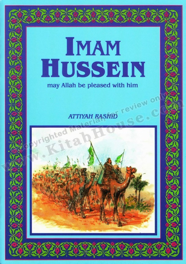 Imam Hussein (RA), New Revised Edition