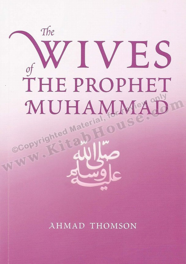 Wives of the Prophet Muhammad (SAW), The