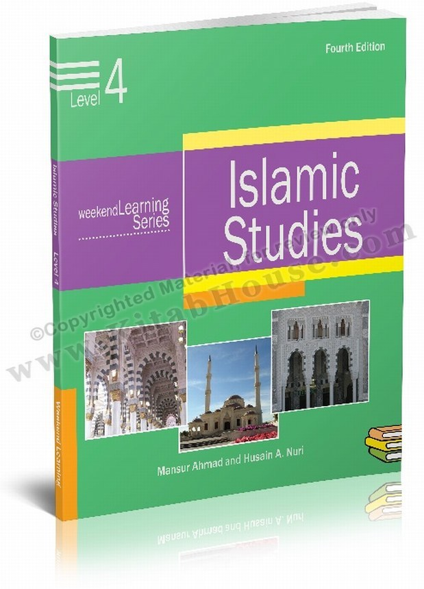 Islamic Studies Level 4 (Revised and Enlarged Edition)