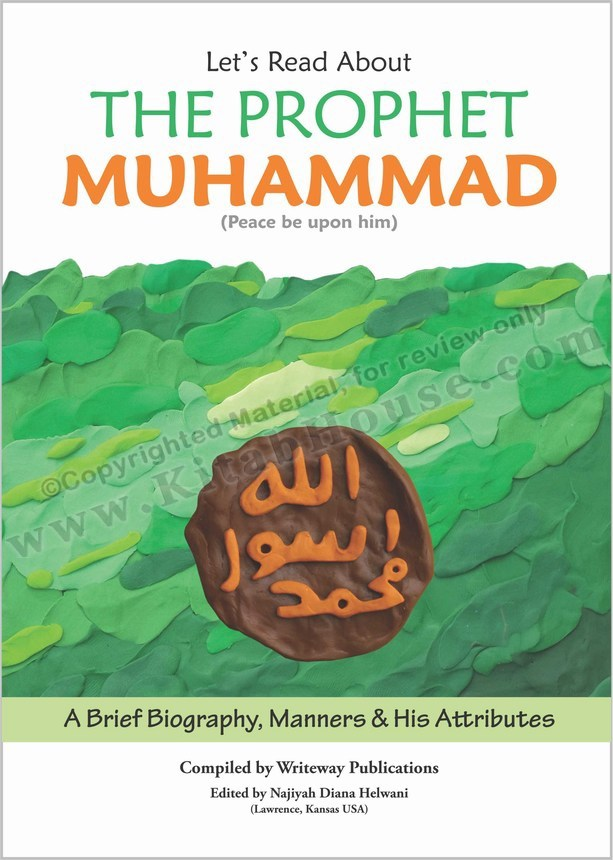Let's Read About the Prophet Muhammad (Peace Be Upon Him)
