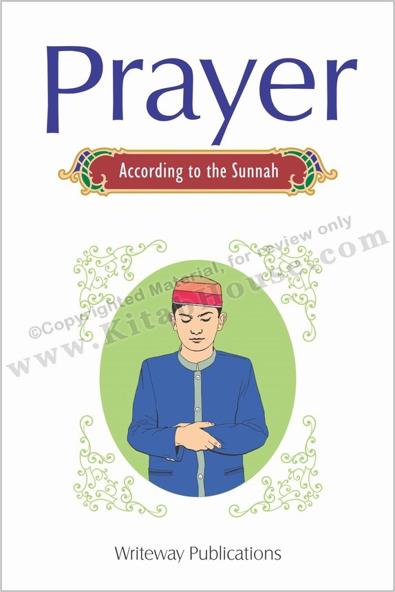Prayer (According to the Sunnah)
