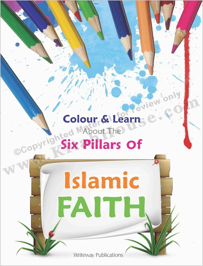 Colour & Learn About Six Pillars of Islamic Faith