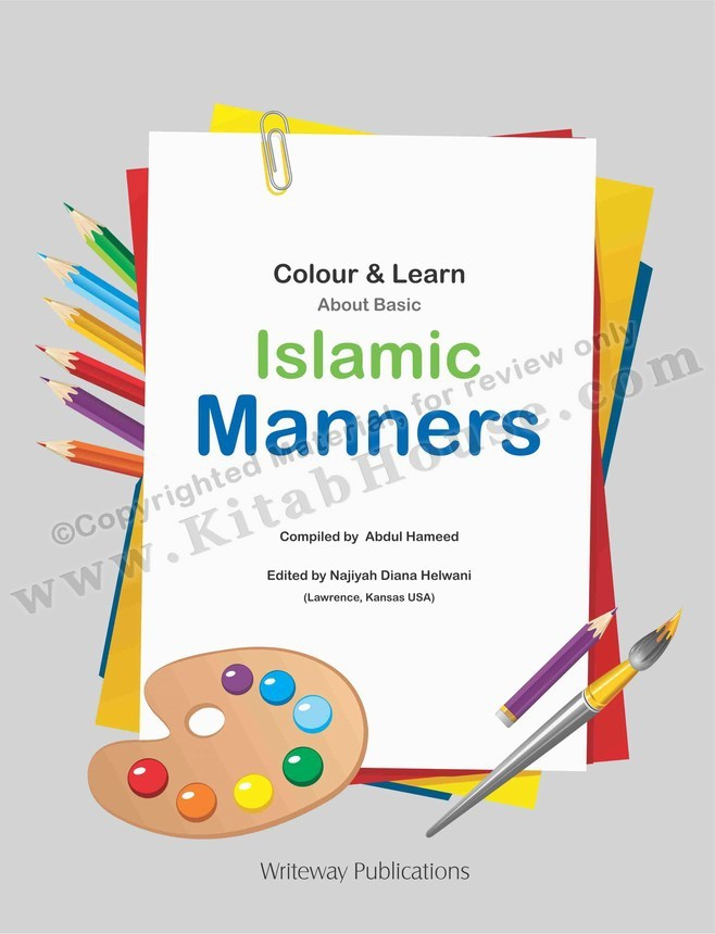 Colour & Learn About Islamic Manners