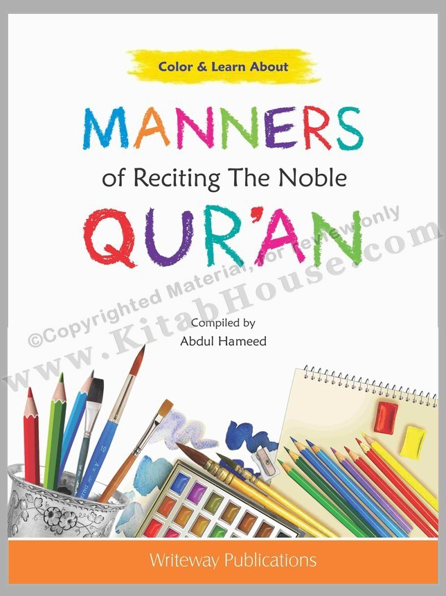 Colour & Learn About Manners of Reciting The Noble Quran