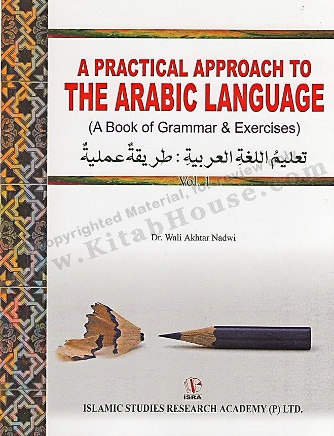 A Practical Approach to the Arabic Language (2 Vol. Set)